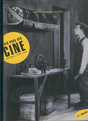 Vivir para ver Cine, Valencia 1940-1949