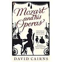 Mozart and His Operas by David Cairns (2007-02-27)