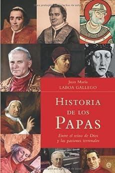 Historia de los papas de [Gallego, Juan Mª Laboa]