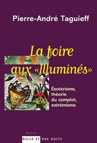 La foire aux illuminés (Documents) par Pierre-André Taguieff