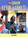 Kevin Garnett (Overcoming Adversity: Sharing the American Dream) by Jamie Fedorko (2007-09-01) bei Amazon kaufen