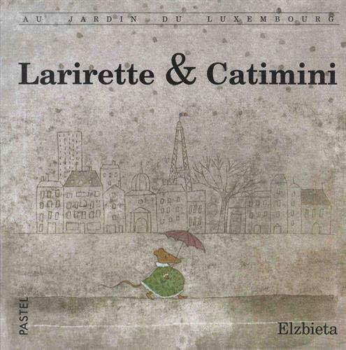Larirette & Catimini : Au jardin du Luxembourg