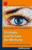 Expert Marketplace -  Franz-Rudolf Esch  - Strategie und Technik der Werbung: Verhaltenswissenschaftliche und neurowissenschaftliche Erkenntnisse (Kohlhammer Edition Marketing)