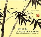 Suiboku : La Voie de l'encre