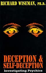 Deception & Self-Deception: Investigating Psychics