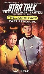 The Janus Gate: Past Prologue Bk.3 (Star Trek: The Original)