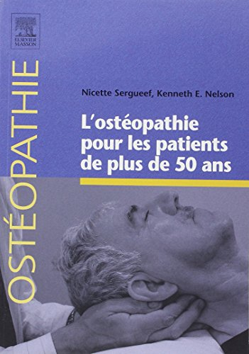 L'ostéopathie pour les patients de plus de 50 ans par Nicette Sergueef