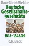 Deutsche Gesellschaftsgeschichte, 4 Bde., Bd.2, Von der Reformära bis zur industriellen und politischen 'Deutschen Doppelrevolution' 1815-1845/49 -