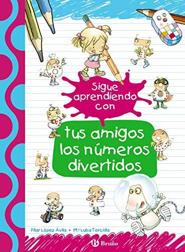Sigue aprendiendo con tus amigos los números divertidos (Castellano - A Partir...
