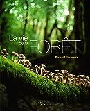 La vie de la forêt