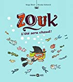 "Afficher ""Zouk n° 17<br /> L'été sera chaud !"""