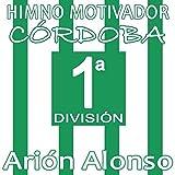Himno Motivador Córdoba