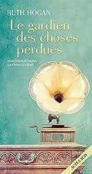 Le Gardien des choses perdues (ROMANS, NOUVELL) (French Edition)