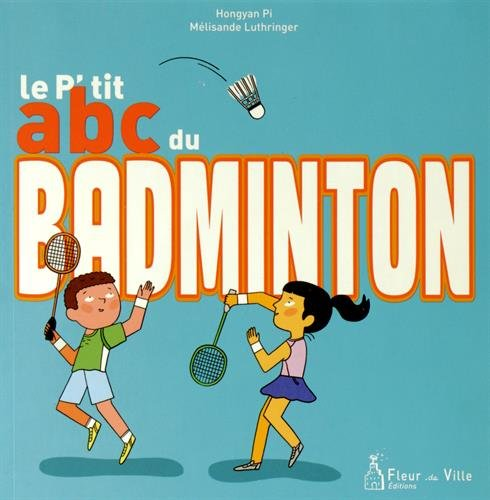 Le p'tit abc du badminton