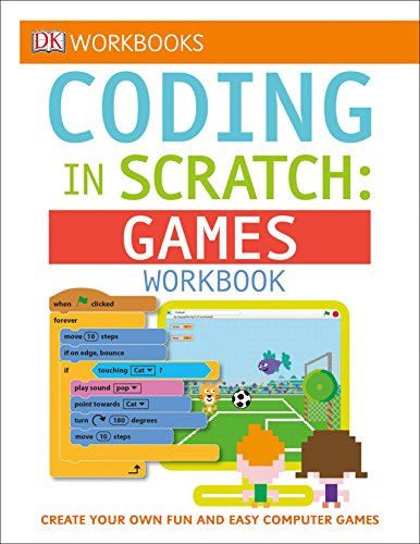 DK Workbooks: Coding in Scratch: Games Workbook por Jon Woodcock