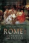 Rome: Republic into Empire par Paul