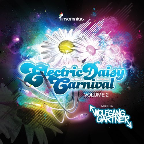 Wolfgang Gartner Presents:Electric Daisy Carnival, Vol.2 by Various Artists (2011-06-14)