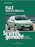 So wird's gemacht, Bd. 106: Fiat Bravo/Brava von 9/95 bis 8/01. Pflegen - Warten - Reparieren
