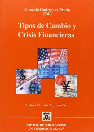 Tipos de cambio y crisis financieras