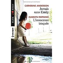 Jamais sans Emily - L'innocence traquée