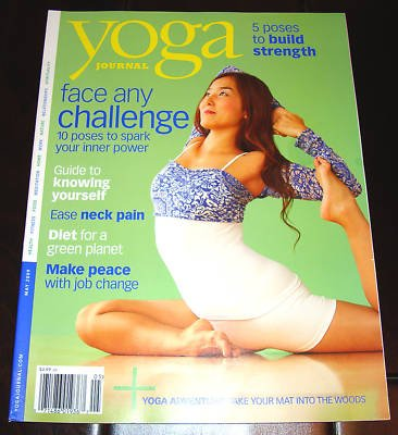 Yoga Journal Magazine May 2009: 10 Poses to Spark Your Inner Power