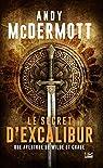 Eddie Chase et Nina Wilde, tome 3 : Le secret d'Excalibur par McDermott