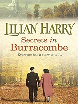 Secrets in Burracombe (Burracombe Village series Book 6) by [Harry, Lilian]
