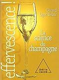 Effervescence : La science du champagne