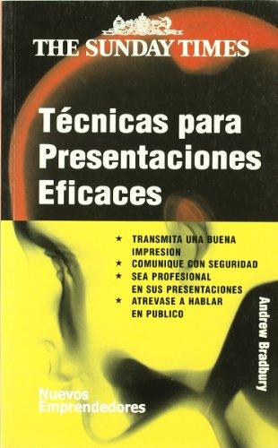 Técnicas para presentaciones eficaces (Nuevos Emprendedores)