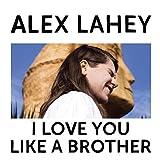I Love You Like A Brother [Vinilo]