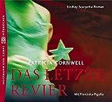 Patricia Cornwell: Das letzte Revier