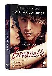Breakable - Volume 2. Coleção Contornos do Coração (Em Portuguese do Brasil)