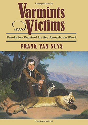 varmints-and-victims-predator-control-in-the-american-west