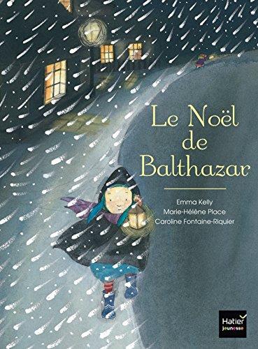 Le Noël de Balthazar - pédagogie Montessori par Marie-Hélène Place