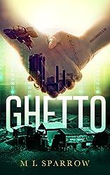 Ghetto: A YA Dystopian Romance