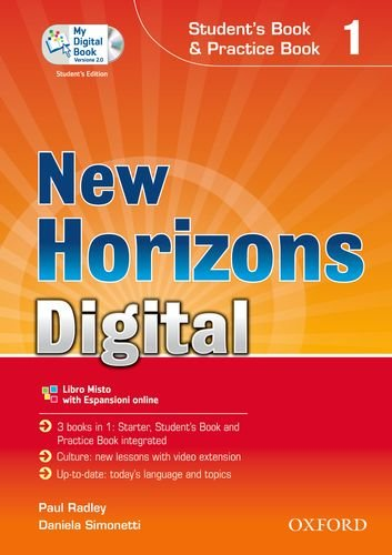New horizons digital. Student's book-Workbook-Mydigitalbook 2.0. Per le Scuole superiori. Con CD-ROM. Con espansione online: 1