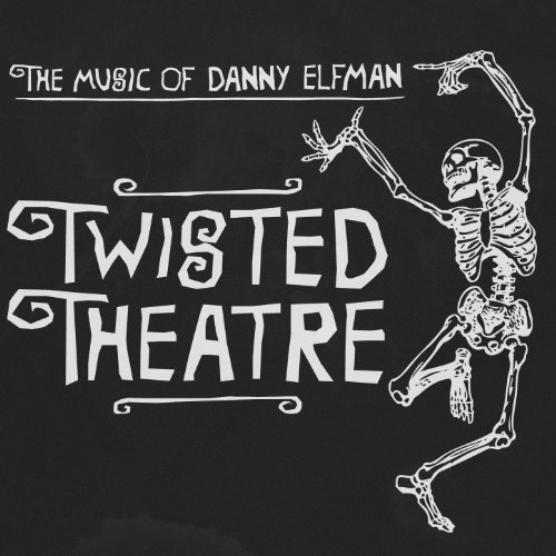 Twisted Theatre - The Music of...