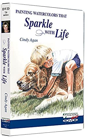 Painting Watercolors that Sparkle with Life - Cindy Agan - DVD