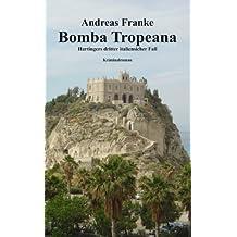 BOMBA TROPEANA (Hartingers dritter italienischer Fall 3)