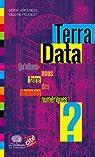 Terra Data - Qu'allons-nous faire des données numériques ? par Abiteboul