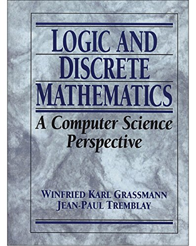 Logic and Discrete Mathematics: A Computer Science Perspective (History of the United States of)