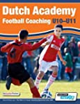 Dutch Academy Football Coaching (U10-...