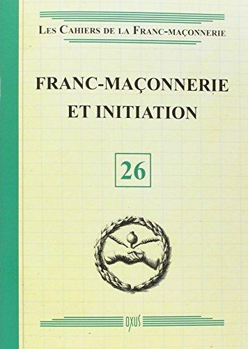 Franc-maçonnerie et initiation par Oxus (éditions)