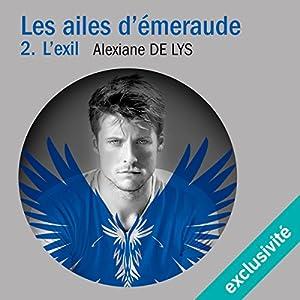 L'exil (Les ailes d'émeraude 2)
