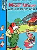 Les Enquêtes de Mister Bonflair - Alerte la maison brûle !