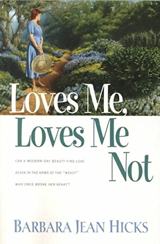 Hicks Barbara Jean ([(Loves Me, Loves Me Not)] [By (author) Barbara Jean Hicks] published on (February, 2000))