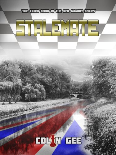 Stalemate (The Red Gambit Series Book 3) par Colin Gee