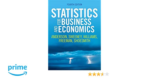 Statistics for business and economics amazon jim freeman statistics for business and economics amazon jim freeman eddie shoesmith dennis sweeney david anderson thomas williams 9781473726567 books fandeluxe Images