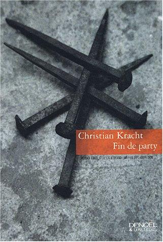 Fin de party par Christian Kracht