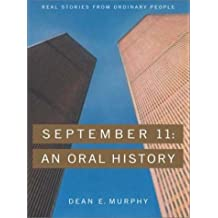 September 11: An Oral History (Thorndike American History)
